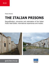 The Italian prisons. Requalification, conversion and valorisation of the Italian public real estate