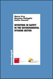 Investing in safety in the environmental hygiene sector