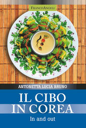 Il cibo in Corea. In and out