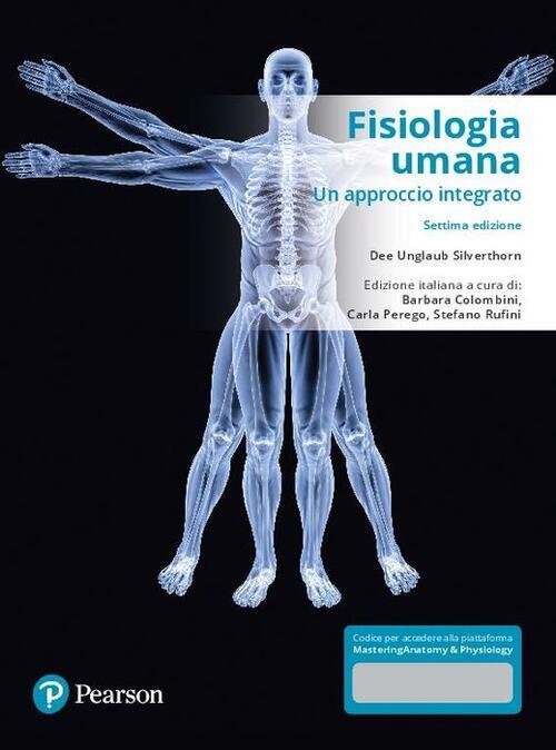 Fisiologia umana. Un approccio integrato. Con contenuto digitale.