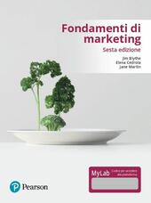 Fondamenti di marketing. Ediz. mylab. Con Contenuto digitale per accesso on line