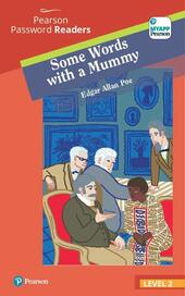 Some words with a mummy. Level 2. Con ebook. Con espansione online
