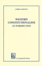 Western Constitutionalism. An introduction