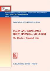 Family and non-family firms' financial structure. The effects of financial crisis