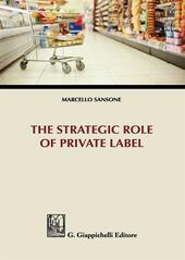 The strategic role of private label