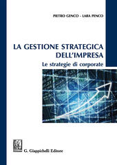 La gestione strategica dell'impresa. Le strategie di corporate