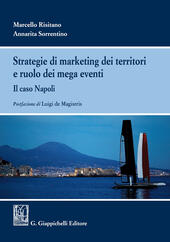 Strategie di marketing dei territori e ruolo dei mega eventi. Il caso Napoli