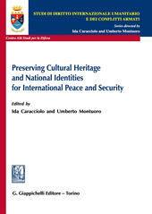 Preserving cultural heritage and national identities for international peace and security