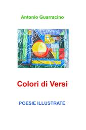 Colori di Versi. Poesie Illustrate