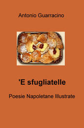 'E sfugliatelle  - Antonio Guarracino Libro - Libraccio.it