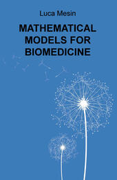 Mathematical models for biomedicine