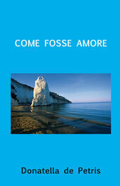 Come fosse amore