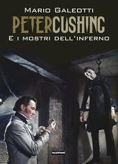 Peter Cushing e i mostri dell'inferno