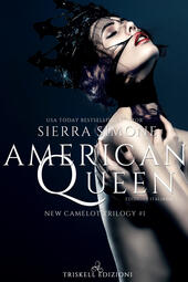 American queen. New Camelot trilogy. Vol. 1