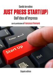 Just press start(up). Dall'idea all'impresa