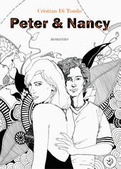 Peter & Nancy  - Cristian Di Tondo Libro - Libraccio.it