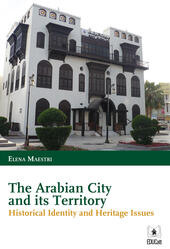 The arabian city and its territory. Historical identity and heritage issues
