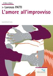 L' amore all'improvviso