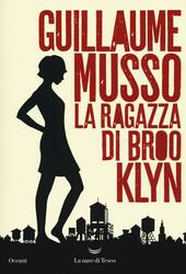 La ragazza di Brooklyn  - Guillaume Musso Libro - Libraccio.it