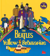 The Beatles. Yellow submarine. Ediz. a colori