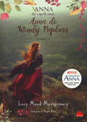 Anna di Windy Poplars. Anna dai capelli rossi. Vol. 4