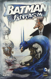 Fantasmi. Batman  - Sam Kieth Libro - Libraccio.it