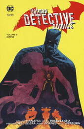 Batman detective comics. Vol. 6: Icarus.