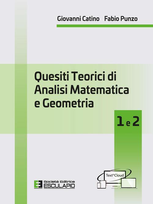 Quesiti teorici di analisi matematica e geometria 1 e 2 ...