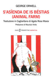 S'asienda de is béstias. (Animal farm). Testo sardo