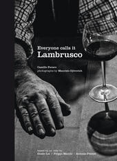 Everyone calls it Lambrusco