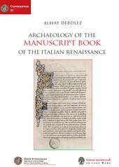 Archaeology of the manuscript book of the italian Renaissance