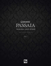 Giovanni Passaia. Italian soul luxury interior. Vol. 1
