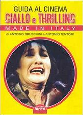 Guida al cinema giallo e thriller. Made in Italy