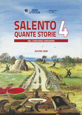Salento quante storie. Vol. 4  Libro - Libraccio.it