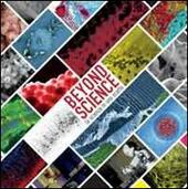 Beyond science. La scienza in uno scatto. Edzi. multilingue