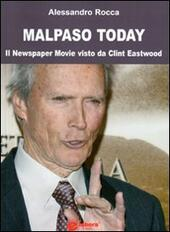 Malpaso today. Il newspaper movie visto da Clint Eastwood