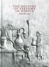 The history of perfume in Venice