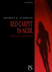 Red carpet in noir. Delitto a Cinecittà