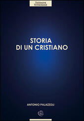 Storia di un cristiano. Con CD Audio