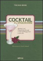 Cocktail & stuzzichini