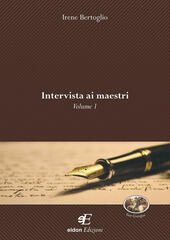 Intervista ai maestri. Vol. 1