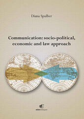 Communication socio-political, economic and law approach