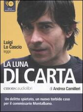 La luna di carta letto da Luigi Lo Cascio. Audiolibro. 6 CD Audio