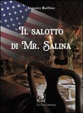Il salotto di Mr. Salina  - Antonio Ruffino Libro - Libraccio.it