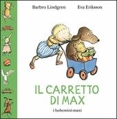 Il carretto di Max. Ediz. illustrata