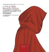 Cappuccetto Rosso-Little Red Riding Hood