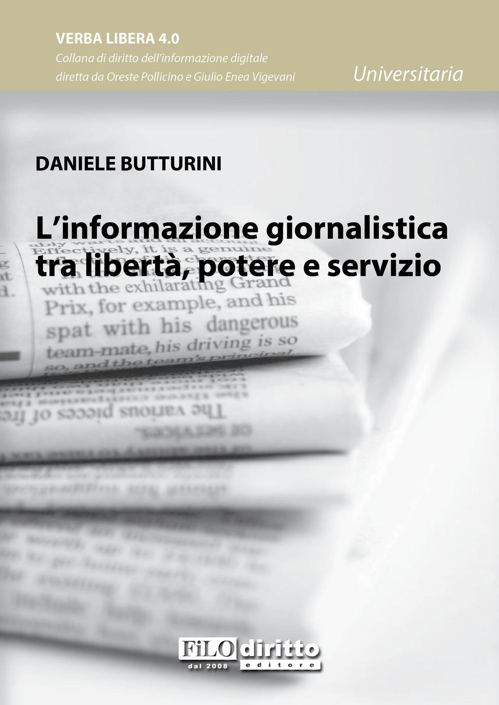 Image of L' informazione giornalistica tra libertà, potere e servizio