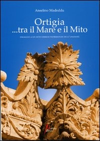 Image of Ortigia... tra mito e mare. Omaggio a un sito Unesco Patrimonio de..