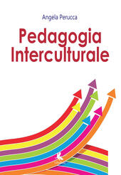 Pedagogia interculturale  - Angela Perucca Libro - Libraccio.it