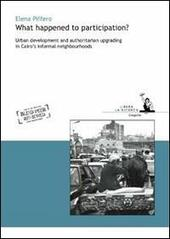 What happened to participation? Urban development and authoritarian upgrading in Cairo's informal neighbourhoods